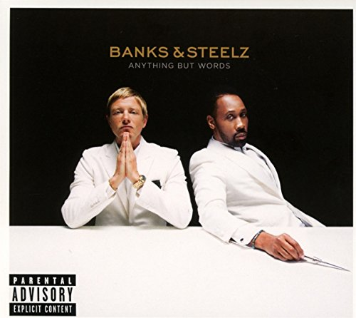 Anything but Words by Banks & Steelz