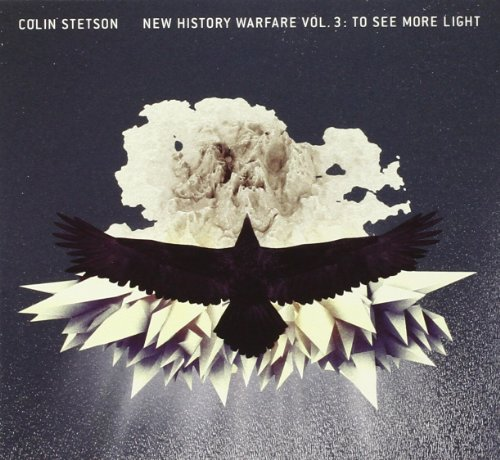 New History Warfare, Vol. 3: To See More Light by Colin Stetson