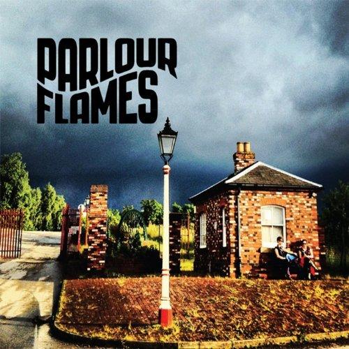 Parlour Flames by Parlour Flames