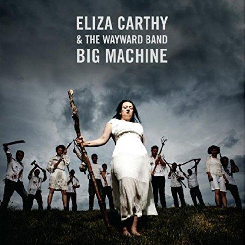 Big Machine by Eliza Carthy