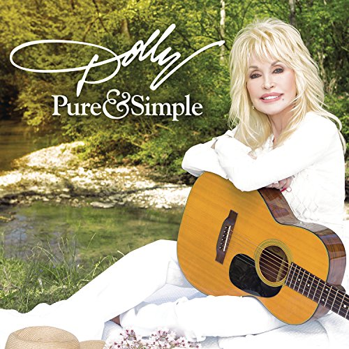 Pure & Simple by Dolly Parton