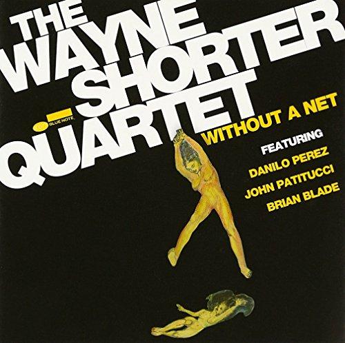 Without a Net by Wayne Shorter