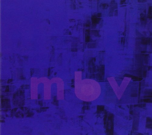 M B V by My Bloody Valentine