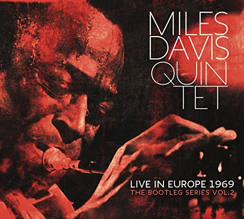 Live in Europe 1969: The Bootleg Series, Vol. 2 by Miles Davis Quintet