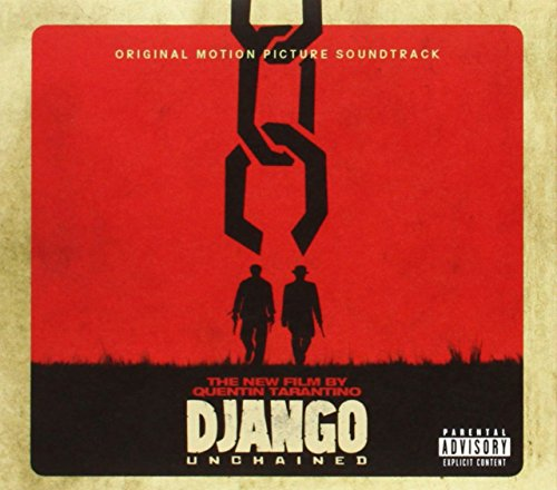 Django Unchained [Original Motion Picture Soundtrack] by Various Artists
