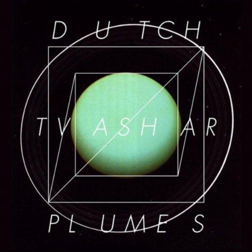 Dutch Tvashar Plumes by Lee Gamble