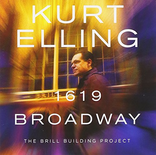 1619 Broadway: The Brill Building Project by Kurt Elling