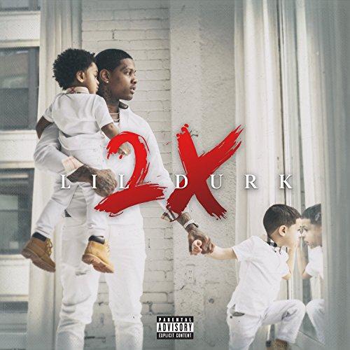 Lil Durk 2X by Lil Durk