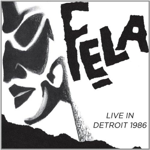 Live in Detroit 1986 by Fela Kuti