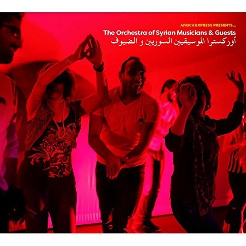 Africa Express Presents: The Orchestra of Syrian Musicians [Live] by The Orchestra of Syrian Musicians