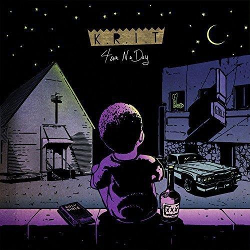 4eva N A Day by Big K.R.I.T.