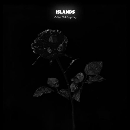 A Sleep & a Forgetting by Islands