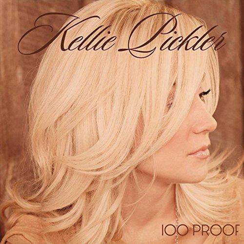 100 Proof by Kellie Pickler