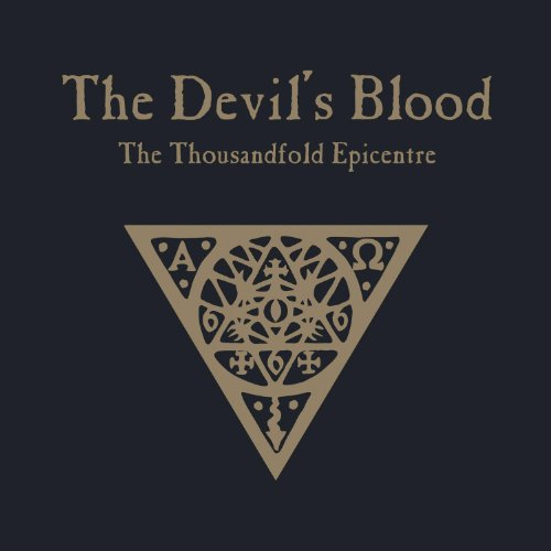 The Thousandfold Epicentre by Devil's Blood