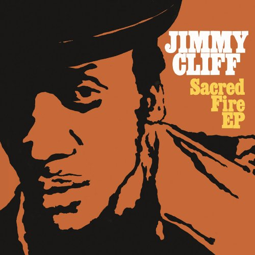 Sacred Fire [EP] by Jimmy Cliff