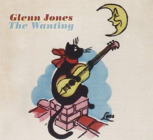 The Wanting by Glenn Jones