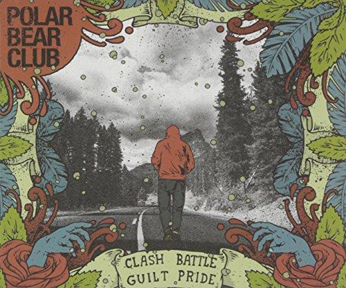 Clash Battle Guilt Pride by Polar Bear Club