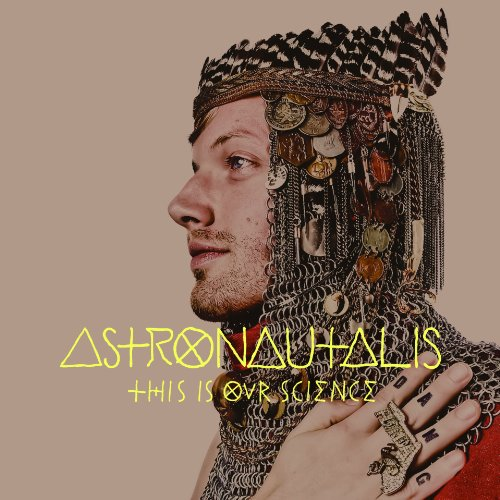 This Is Our Science by Astronautalis