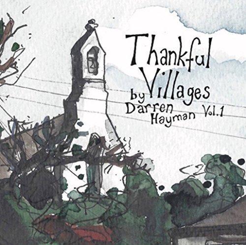 Thankful Villages, Vol. 1 by Darren Hayman