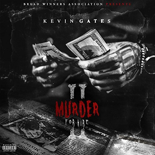 Murder for Hire II [Mixtape] by Kevin Gates