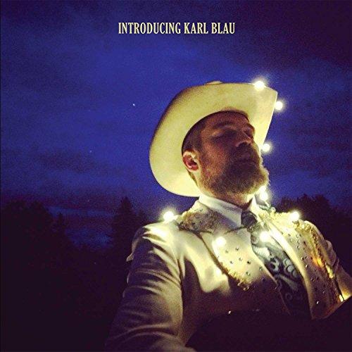 Introducing Karl Blau by Karl Blau