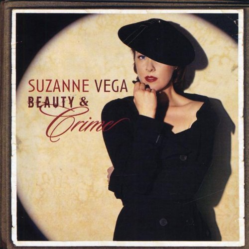 Beauty & Crime by Suzanne Vega