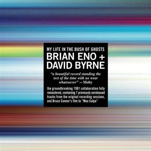 My Life In The Bush Of Ghosts [2006 Version] by Brian Eno + David Byrne