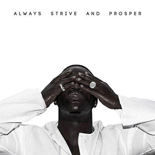 Always Strive and Prosper by A$AP Ferg