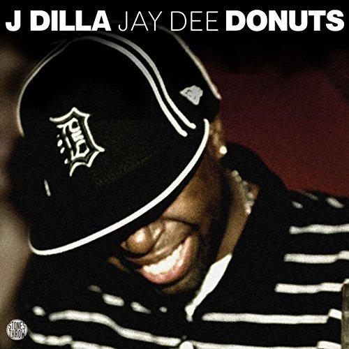 Donuts by J Dilla aka Jay Dee