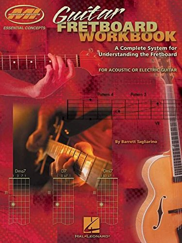 Guitar Fretboard Workbook by Barrett Tagliarino